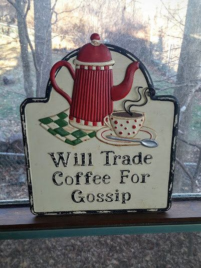 Will Trade Coffee For Gossip Vintage Tin Sign Kitchen Coffee Shop