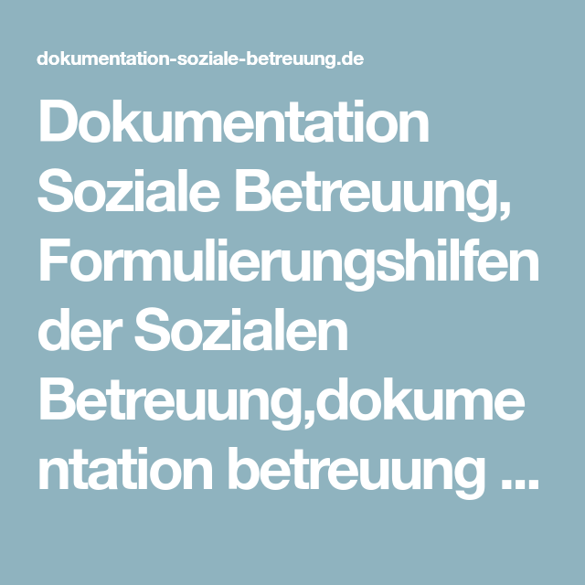 Dokumentation Soziale Betreuung Formulierungshilfen Der Sozialen Betreuung Dokumentation Betreuung 87b Formulierungshilfen Dokumentation Pflegedokumentation