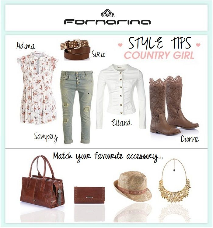 Country Girl: Style Tips by Fornarina