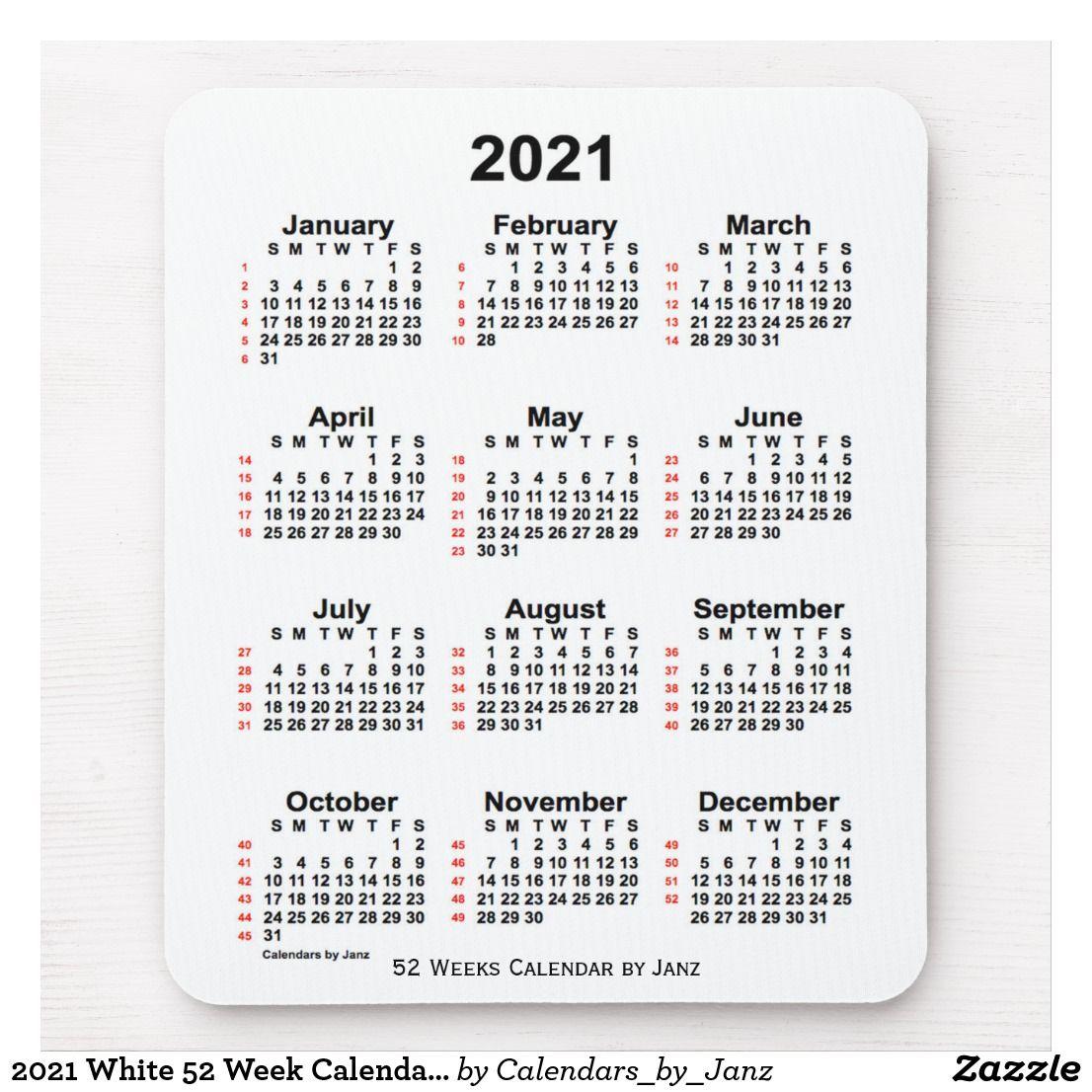 52 Week Calendar 2021 2021 White 52 Week Calendar by Janz Mouse Pad | Zazzle.| Print