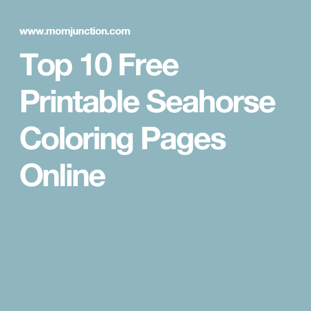 Top 10 Free Printable Seahorse Coloring Pages Online Can I Make