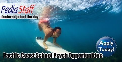 School Psych Opportunities Up & Down the Pacific Coast ...