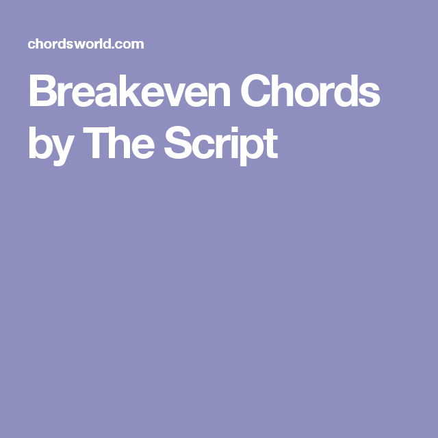 Breakeven Chords by The Script | Guitar | Pinterest | Guitars and ...