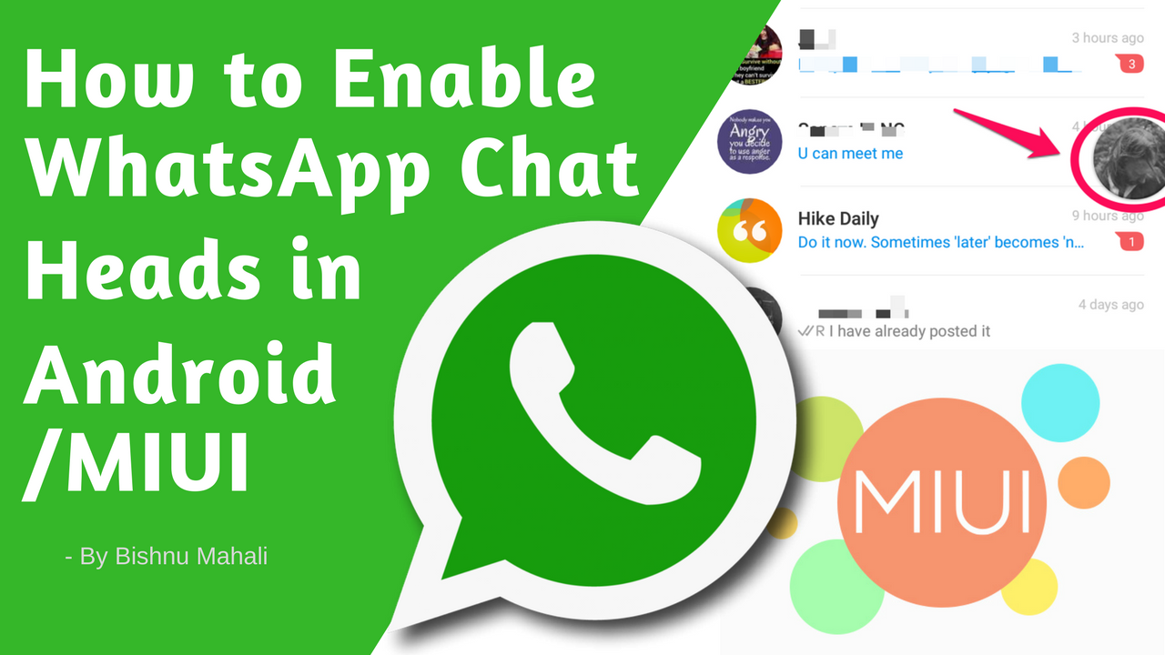 How to Enable Chat Heads for WhatsApp in any Android/MIUI