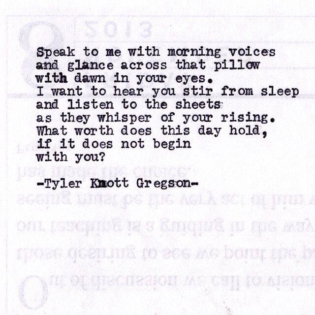 Typewriter Series #599 by Tyler Knott Gregson