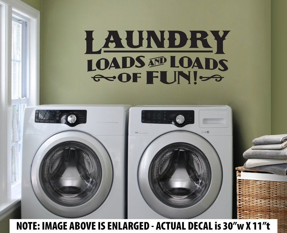 Laundry Decal Wall Decor Adorable Large 'laundry  Loads And Loads Of Fun' Wall Décor Sticker Vinyl 2018