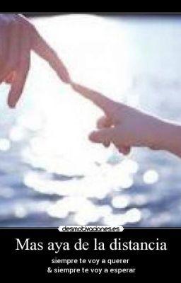 Mas Allá De La Distancia Te Voy A Esperar Significado De Amor Te Voy A Querer