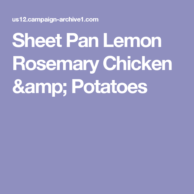 Sheet Pan Lemon Rosemary Chicken & Potatoes