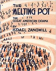hit in by touting the melting pot s enduring virtues hit in 1908 by touting the melting pot s enduring virtues president