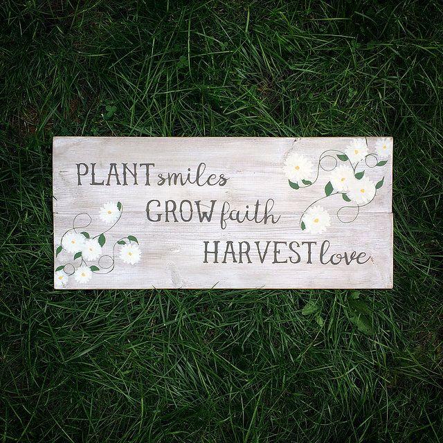 Plant Smiles Grow Faith Harvest Love Sign   Garden Sign   Wood Sign