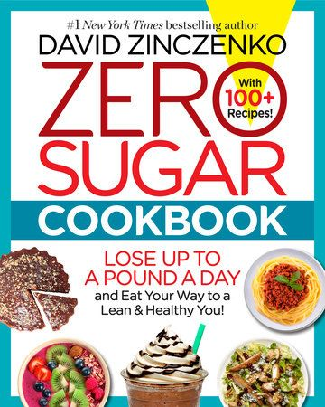 Lose up to a pound a day with more than 100 mouthwatering recipes for sugar-free meals, drinks, snacks, and desserts, based on the cravings-busting, fat-melting science from Zero Sugar Diet.    With Zero Sugar Diet, #1 New York Times bestselling author David Zinczenkocontinued his twenty-year mission to help Americans live their happiest andhealthiest lives, uncovering revolutionary new research that explained why youcan't lose weight—showing that it's not your fault! The true culprit issugar—sp