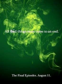 """Cartel del final de 'Breaking Bad': """"Todas las cosas malas deben llegar a su fin"""""""