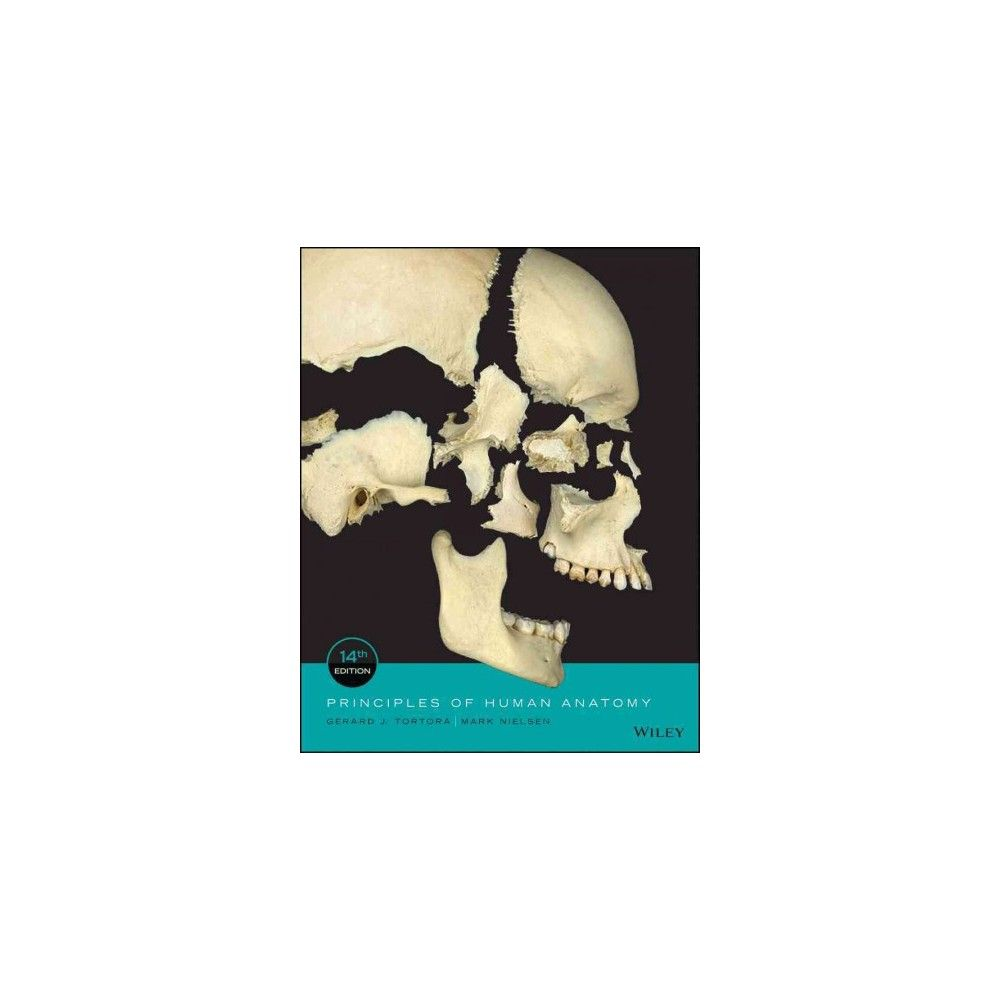 Principles Of Human Anatomy Website Associated Wbook Hardcover