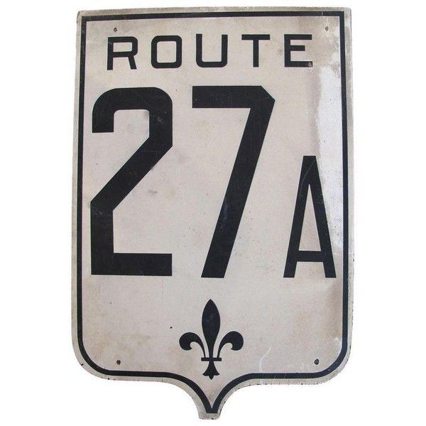 Road Sign Wall Decor Inspiration Vintage French Road Sign  Route27A $225 ❤ Liked On Polyvore Inspiration