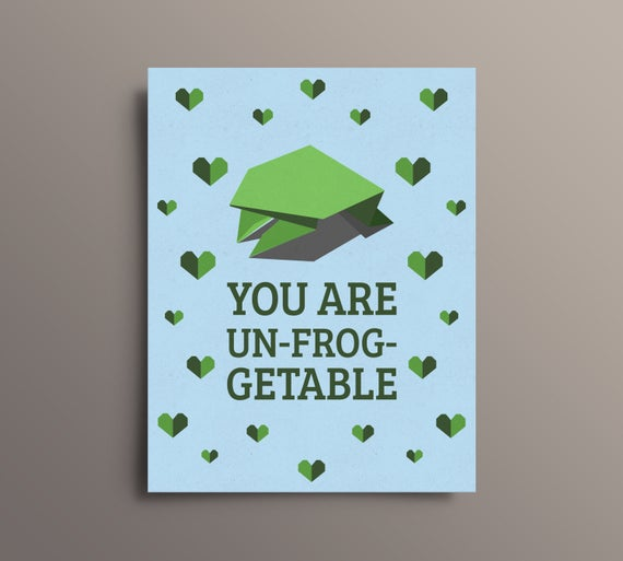 You Are Un-Frog-Getable Valentine Card