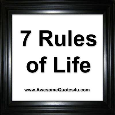 Awesome Quotes: 7 Rules of Life
