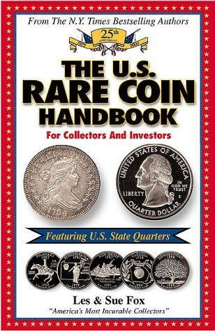 The US Rare Coin Handbook Featuring State Quarters Coins - Rare us state quarters
