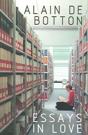 Essay In Love By Alain De Botton Books