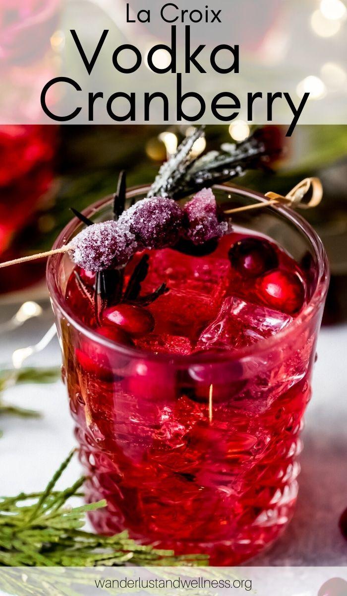 La Croix Vodka Cranberry Recipe Cranberry Vodka Cranberry Cocktail Vodka Recipes