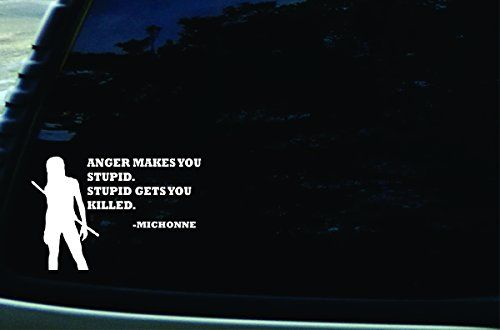 "6.5"" X 4.5"" Michonne Anger Makes You Stupid. Stupid Gets ... https://www.amazon.com/dp/B00XX3WRHK/ref=cm_sw_r_pi_dp_x_EvPdybJZ6Y8ZE"