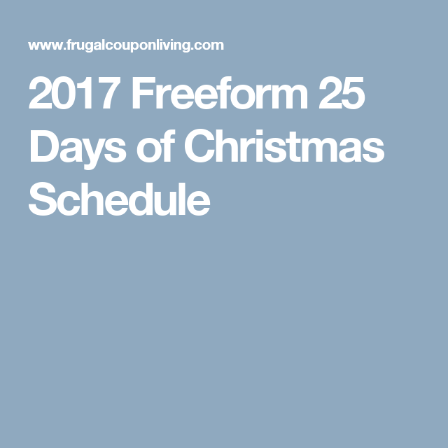 2017 freeform 25 days of christmas schedule