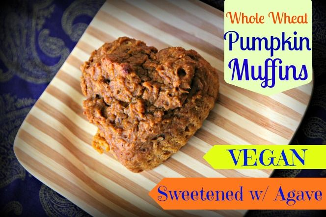 Pumpkin Agave Muffins - Vegan, Whole Wheat, Sweetened with agave, and delicious!!