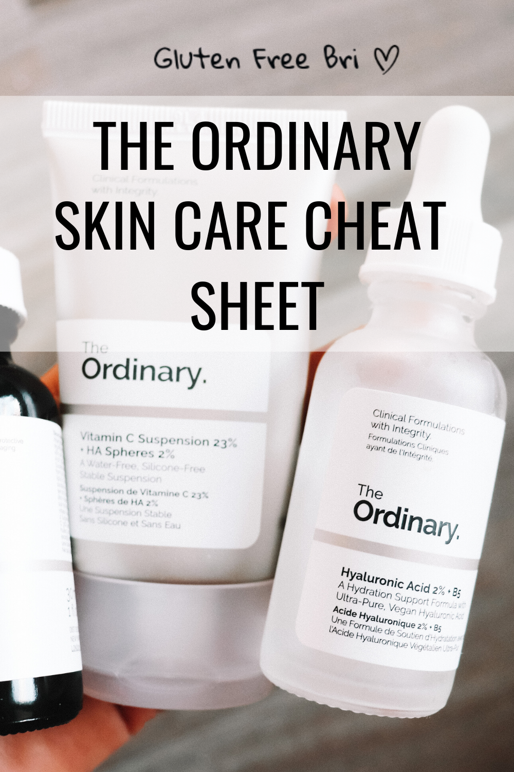 The Ordinary Skin Care Cheat Sheet The Ordinary Skincare Guide The Ordinary Skincare Routine The Ordinary Products