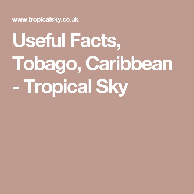 Useful Facts, Tobago, Caribbean - Tropical Sky