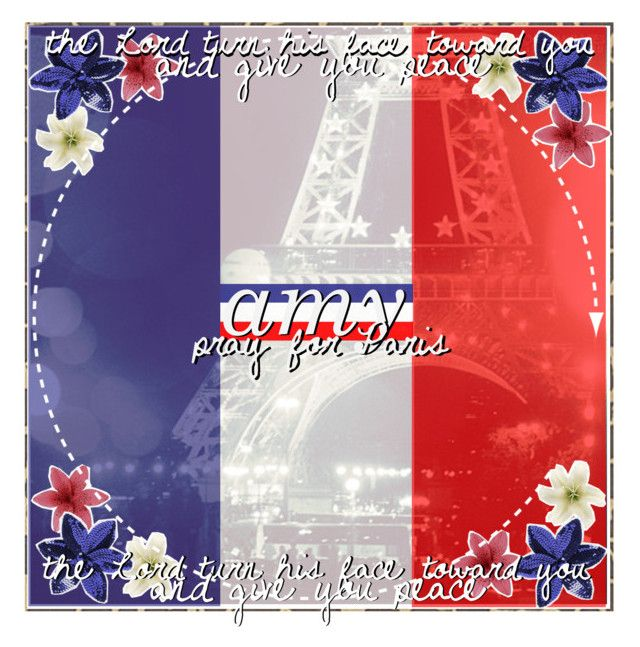 """""""Requested pray for Paris icon- Amy"""" by dream-girl-icons ❤ liked on Polyvore featuring arte y prayforparis"""