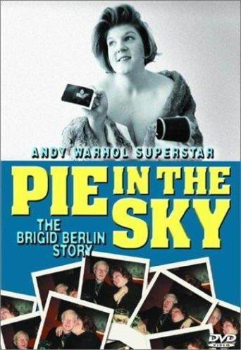 Pie in the Sky: The Brigid Berlin Story (2000)…