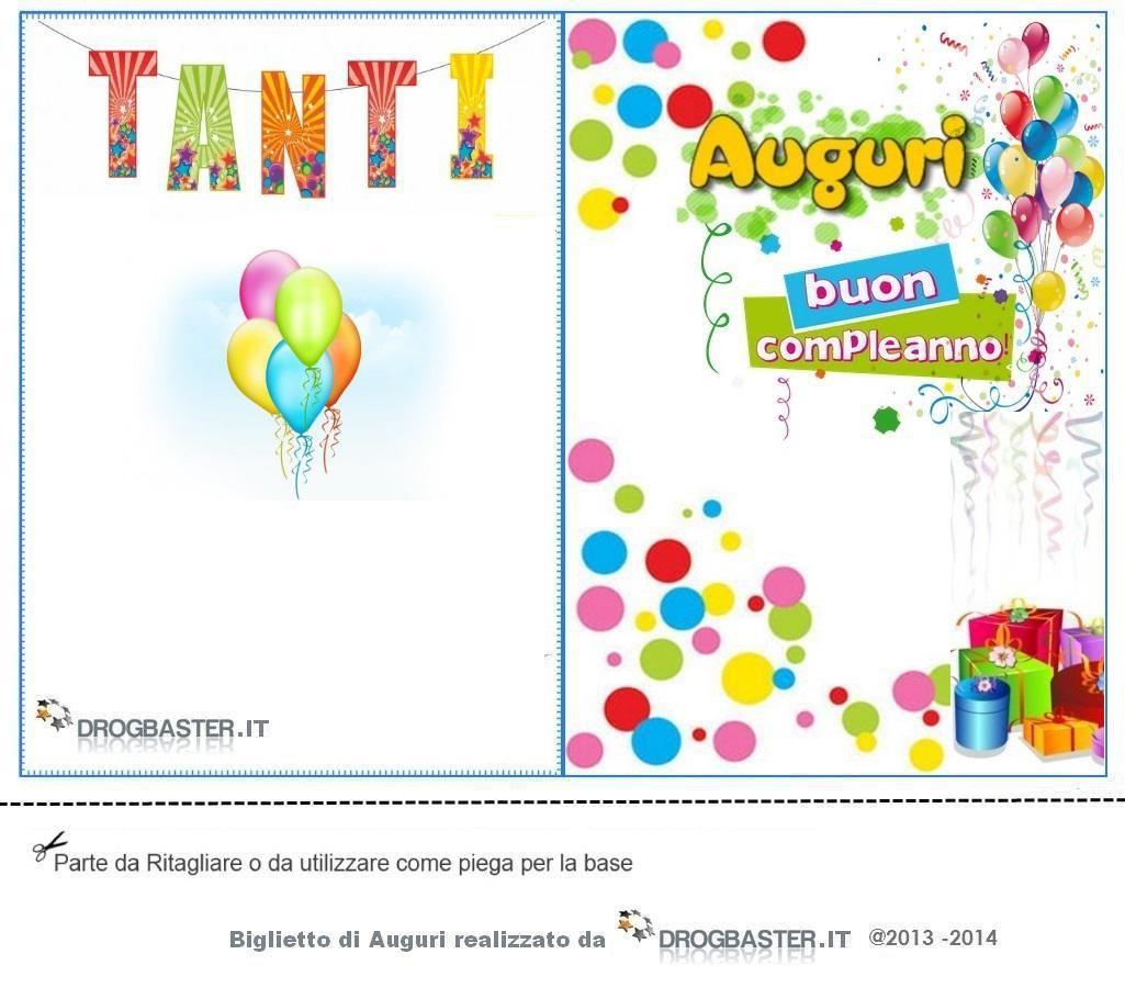 Biglietto Da Stampare Gratis In Occasione Del Compleanno Auguri Di Compleanno Biglietti Di Buon Compleanno Compleanno