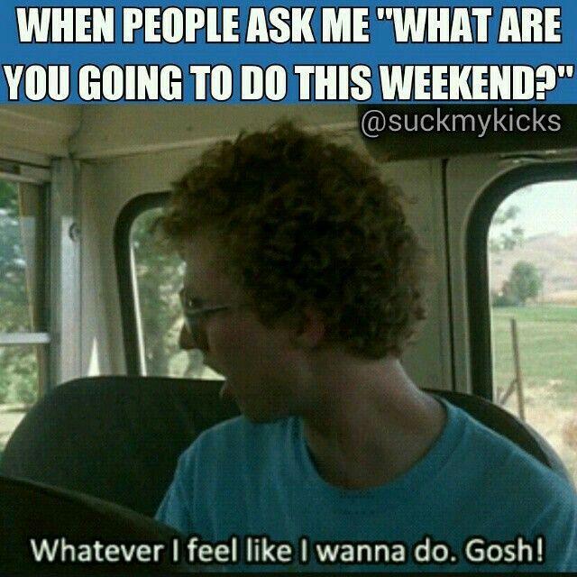 Yea whatever i feel like i wanna do! 😁😂@RG