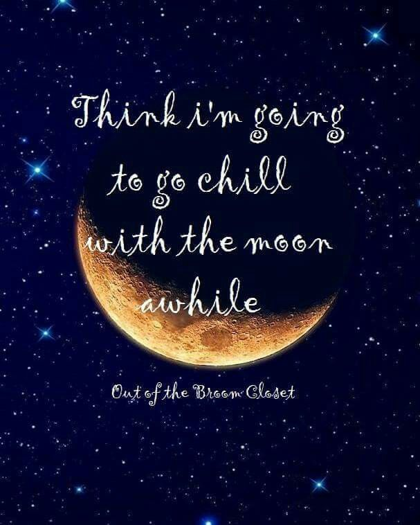 Chill'en with the moon