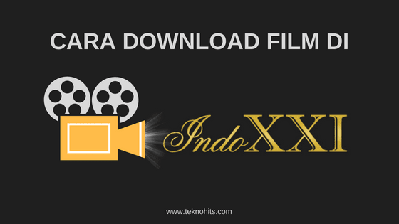 Cara Download Film Di Indoxxi Tanpa Idm Terbaru Di 2020 Film Baru Film Aplikasi