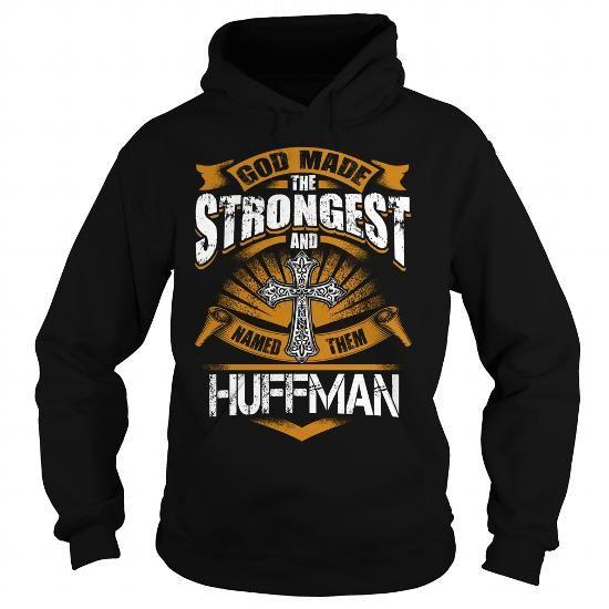 HUFFMAN HUFFMANBIRTHDAY HUFFMANYEAR HUFFMANHOODIE HUFFMANNAME HUFFMANHOODIES  TSHIRT FOR YOU