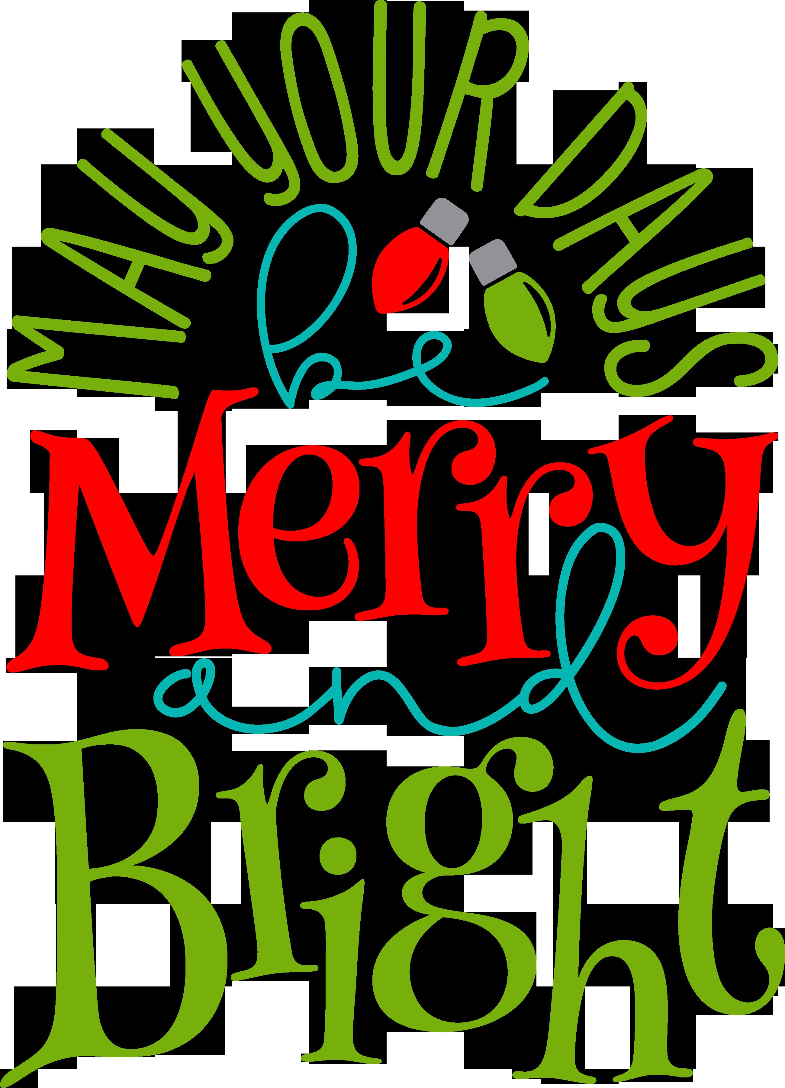 MayYourDaysbeMerryandBrightBA579PU Christmas