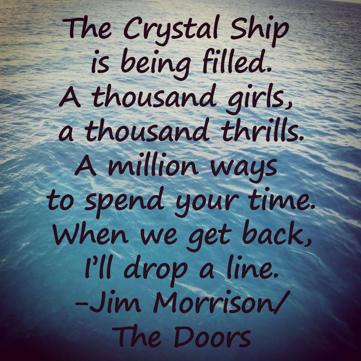 The Crystal Ship By The Doors Jimmorrison Thedoors Doors Lyrics
