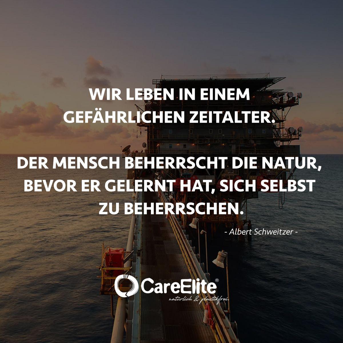 Ein Umweltschutz Zitat Von Albert Schweitzer Ich Finde