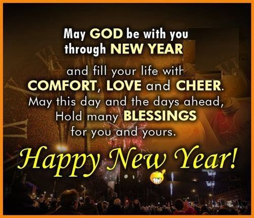 may god be with you through new year happy new year wishes happy new year
