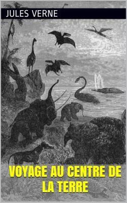 Voyage au centre de la Terre est un superbe roman de science-fiction de l'écrivain français Jules Verne (1828 - 1905).