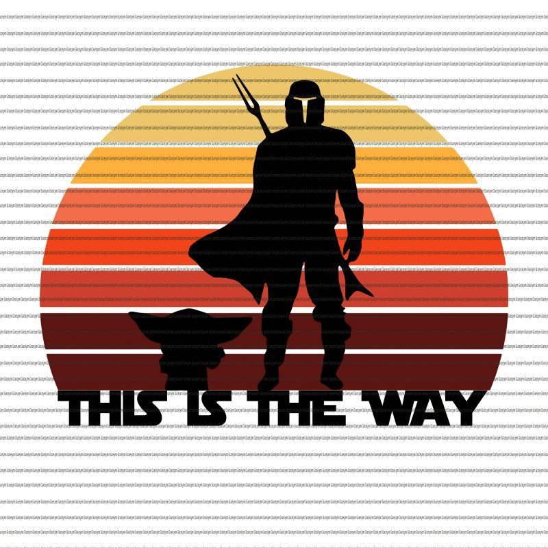 Download This Is The Way Baby Yoda Svg This Is The Way The Mandalorian The Child The Mandalorian The Child Svg Baby Yoda Svg Baby Yoda Png Baby Yoda Vector T Shirt Des Yoda Png Mandalorian