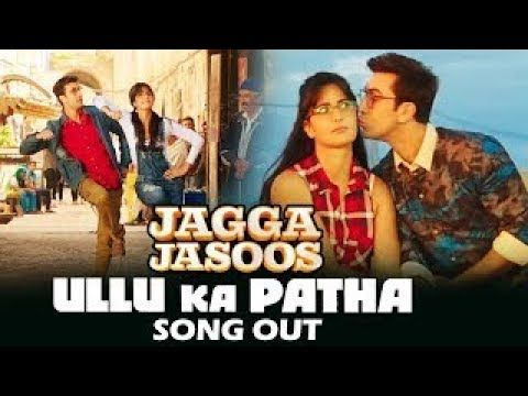 Ullu Ka Pattha Full Audio Song | Jagga Jasoos | Ranbir Katrina