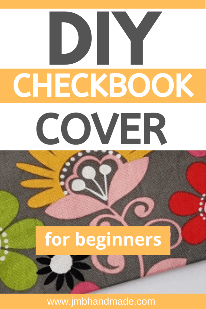How To Sew An Easy Fabric Checkbook Cover