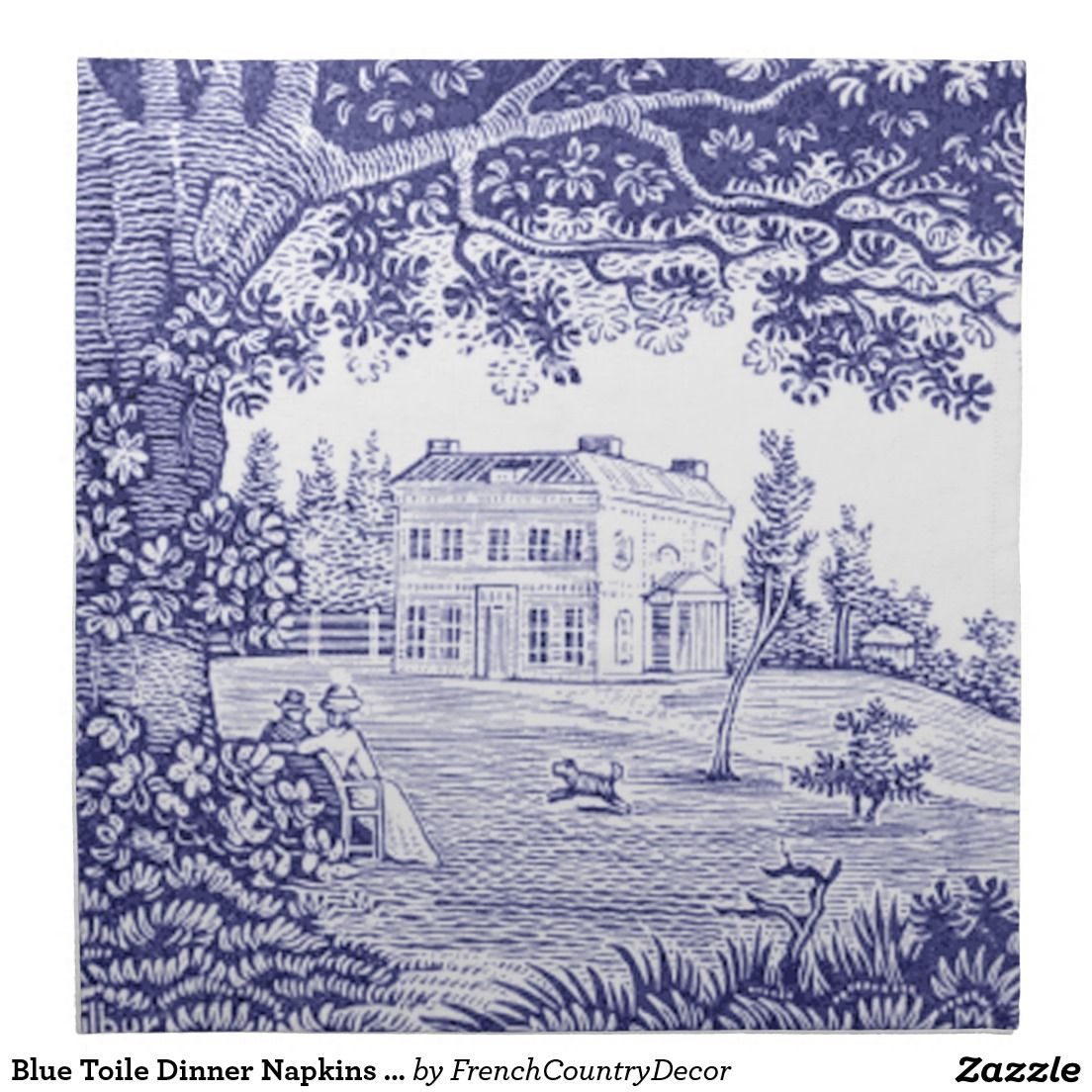 Blue Toile Dinner Napkins - French Country Decor | Zazzle.com
