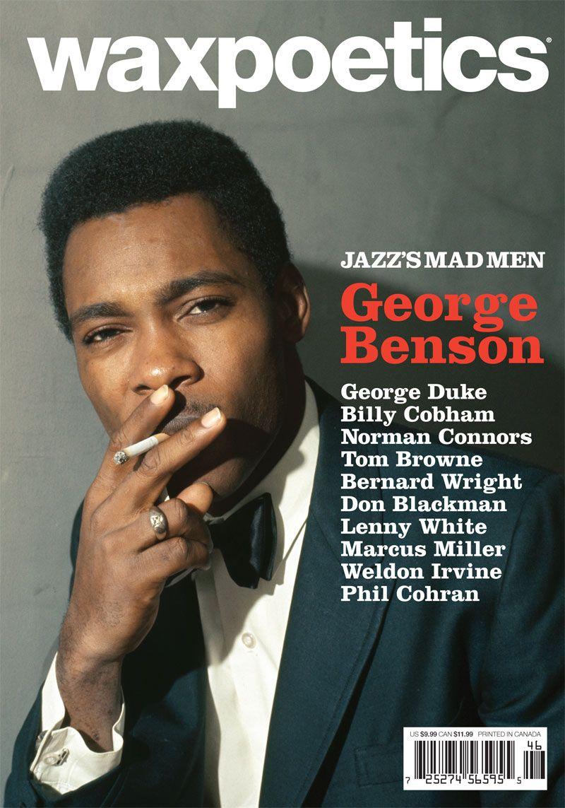 Wax Poetics Magazine: Issue 46A  [2011] - George Benson