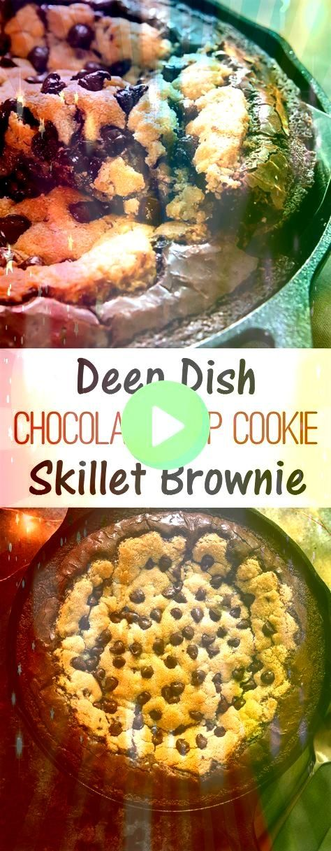 Dish Chocolate Chip Cookie Skillet Brownie and Brookie Cups  Desserts Deep Dish Chocolate Chip Cookie Skillet Brownie and Brookie Cups  DessertsDeep Dish Chocolate Chip C...