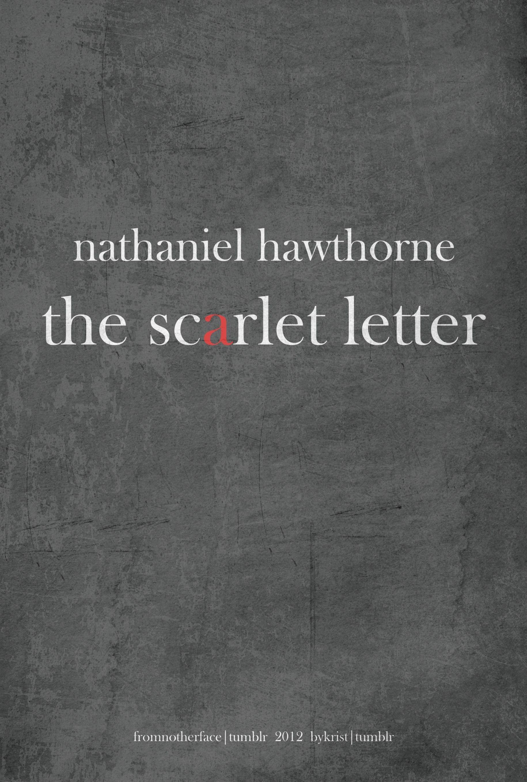 Nathaniel Hawthornes The Scarlet Letter
