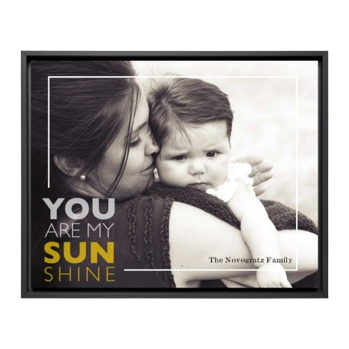 You are my sunshine framed canvas print wall art shutterfly