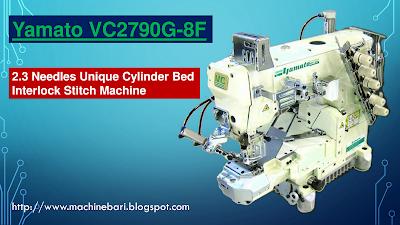 Yamato Vc2790g 8f Cylinder Bed Machine Standard Timing In Bangla