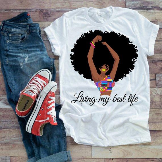 4a4a10d2e3b1 Premium t-shirt) Living my best life shirt, black woman, african american,  natural hair shirt